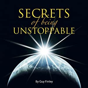 Secrets of Being Unstoppable Speech