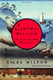 Samurai William, Giles Milton, 0374253854