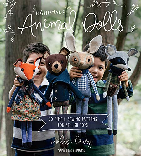 Handmade Animal Dolls: 20 Simple Sewing Patterns for Stylish Toys