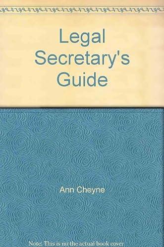 legal secretary s guide anne cheyne 9781854318978 amazon com books rh amazon com Gal Secretary Front Office Secretary