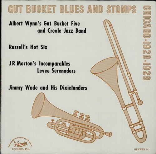 Bucket Wade - Gut Bucket Blues And Stomps Chicago 1926-1928