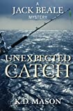 img - for Unexpected Catch (Jack Beale Mystery Series) (Volume 6) book / textbook / text book