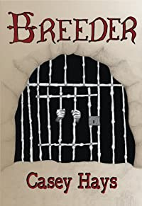 Breeder by Casey Hays ebook deal