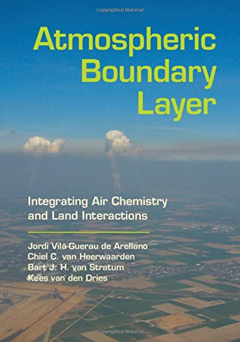 Atmospheric Boundary Layer: Integrating Air Chemistry and Land - Van Dries