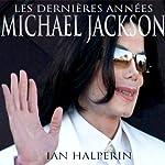 Les Dernieres Annees | Ian Halperin
