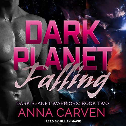 Dark Planet Falling: Dark Planet Warriors Series, Book 2