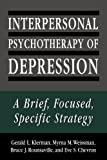 Interpersonal Psychotherapy of Depression: A Brief, Focused, Specific Strategy (Master Work)