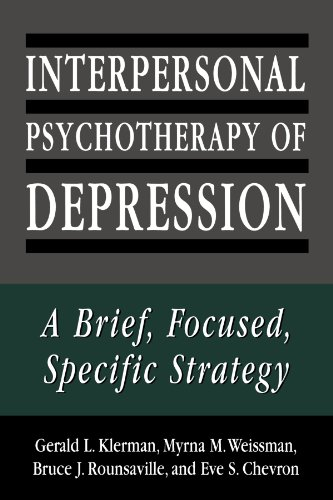 Interpersonal Psychotherapy of Depression: A Brief, Focused, Specific Strategy (Master Work) by Gerald L Klerman