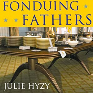 Fonduing Fathers Audiobook