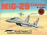 MiG-29 Fulcrum in Action, Hans-Heiri Stapfer, 0897472578
