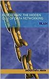 Download Blockchain: The Hidden Gem of Data Networking: BLAN Doc