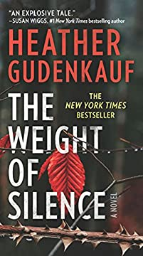 The Weight Of Silence: A Novel Of Suspense by Heather Gudenkauf ebook deal