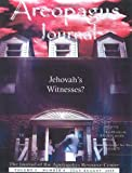 img - for Jehovah's Witnesses? Areopagus Journal of the Apologetics Resource Center (Volume 5, Number4) book / textbook / text book