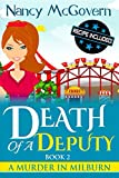 Best Deputies - Death Of A Deputy: A Culinary Cozy Mystery Review