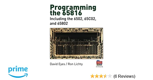 Programming the 65816: Including the 6502, 65C02, and 65802