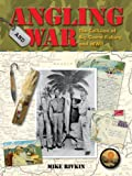 Angling and War, Mike Rivkin, 0935217517