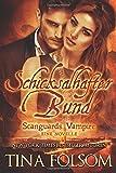 Schicksalhafter Bund (Scanguards Vampire - Buch 11 1/2)(Mit Bonus-Novelle Brennender Wunsch) (German Edition)