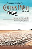 Cotton Patch Gospel: Luke and Acts (Volume 2)