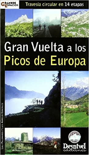 Descargar ebook desde google books 2011 Gran vuelta a los picos de Europa - 14 etapas (Grandes Espacios) PDF 8496192334