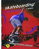 Skateboarding!, L. M. Burke, 0823930149