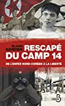 Rescapé du camp 14. De l'enfer nord-coréen à la liberté par Harden