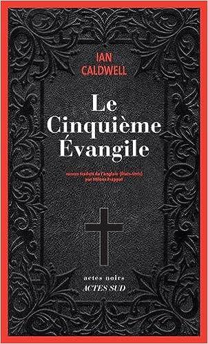 Ian Caldwell - Le cinquième évangile (2016)