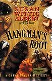 Hangman's Root, Susan Wittig Albert, 0684196778