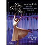 The Great Mass: A Ballet by Uwe Scholz