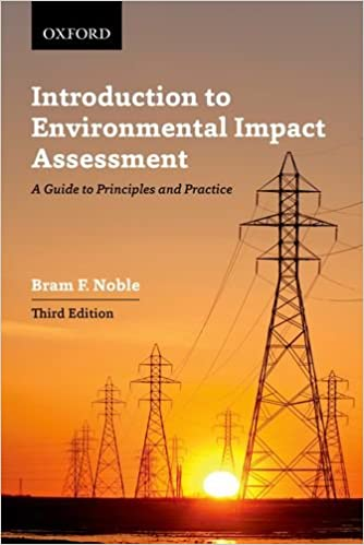 A Guide to Principles and Practice Introduction to Environmental Impact Assessment