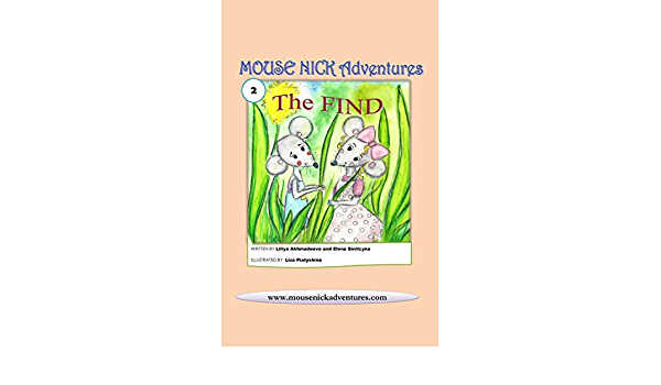 Ebook The Find Mouse Nick Adventures 2 By Liliya Akhmadeeva