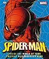 Spider-Man: Inside the World of Your Friendly Neighborhood Hero