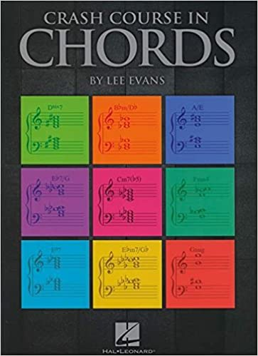 Crash Course in Chords: Lee Evans: 0884088584399: Amazon.com: Books