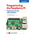 Programming the Raspberry Pi, Second Edition: Getting Started with Python (Electronics)
