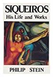 Siqueiros: His Life and Works, Stein, Philip, 0717807061
