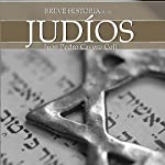 Breve historia de los judíos   Juan Pedro Cavero Coll