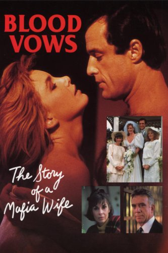 Amazon Com Blood Vows The Story Of A Mafia Wife Melissa