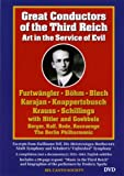 Great Conductors of the Third Reich: Art in the Service of Evil [Import]