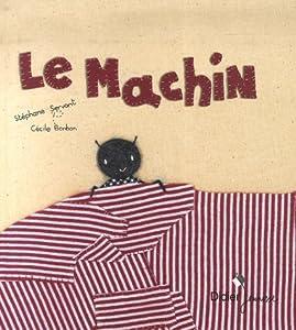 """Afficher """"Le machin"""""""