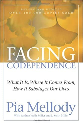By Pia Mellody, Andrea Wells Miller, J. Keith Miller:Facing Codependence: What It Is, Where It Comes from, How It Sabotages Our Lives
