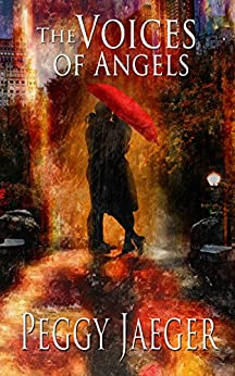 The Voices of Angels (The MacQuire Women Book 4) by [Jaeger, Peggy]