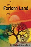 Forlorn Land, Michael Nemschick, 0988590220