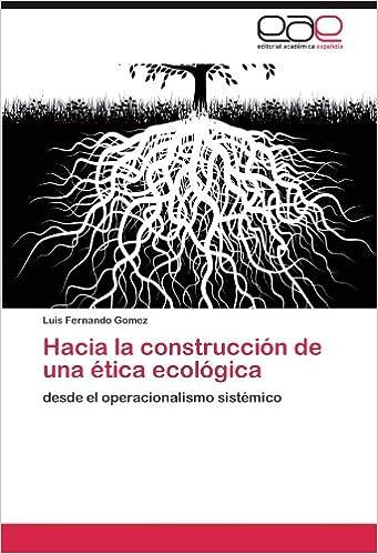 Descarga gratuita de audiolibros Hacia La Construccion de Una Etica Ecologica 3847359959 in Spanish FB2