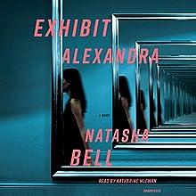 Exhibit Alexandra Audiobook by Natasha Bell Narrated by Katharine McEwan