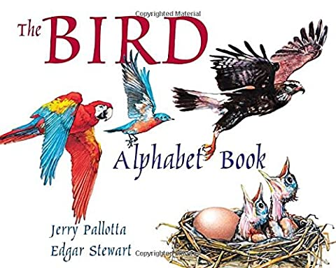 The Bird Alphabet Book (Jerry Pallotta's Alphabet Books) - Big Bird Alphabet