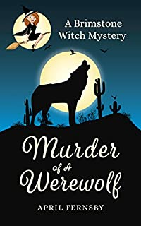 Murder Of A Werewolf by April Fernsby ebook deal