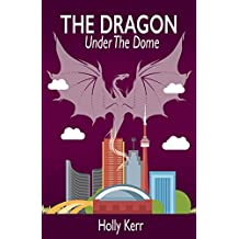 The Dragon Under the Dome