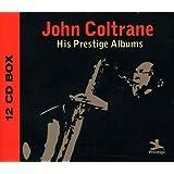 John Coltrane His Prestige Albums