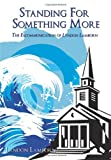 Standing for Something More, Lyndon Lamborn, 1438947445