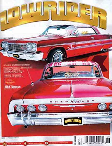Lowrider Magazine June 2019 V41 Issue 6 1964 Chevrolet Impala
