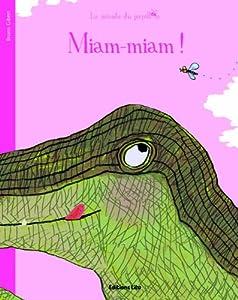 """Afficher """"Miam-miam !"""""""